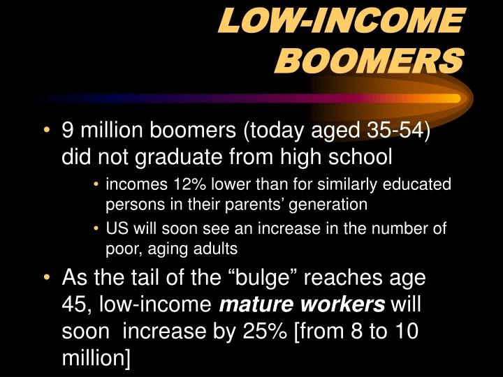 LOW-INCOME BOOMERS