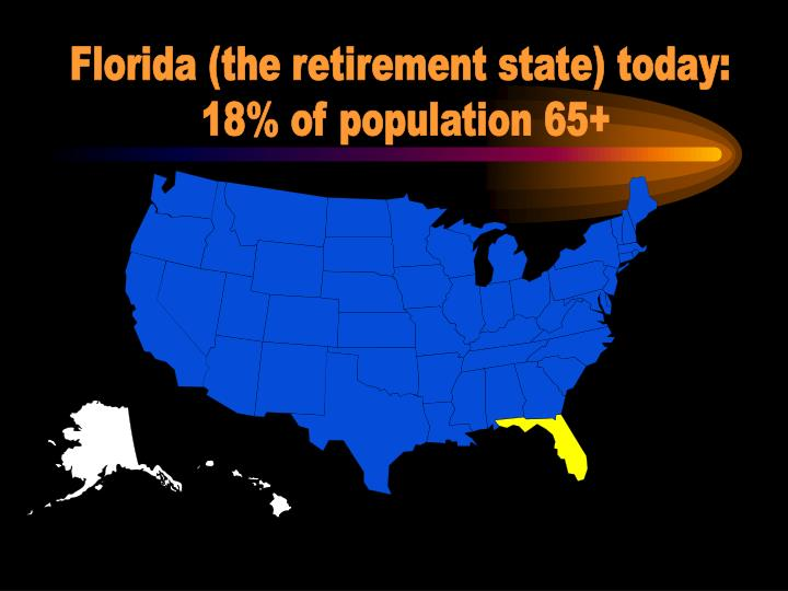 Florida (the retirement state) today: