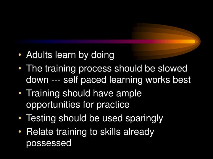 Adults learn by doing