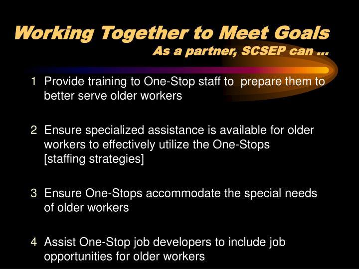 Working Together to Meet Goals