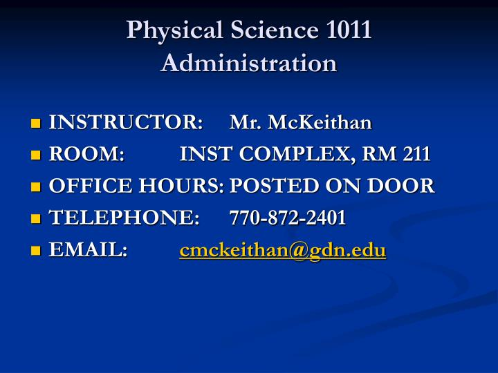 Physical science 1011 administration