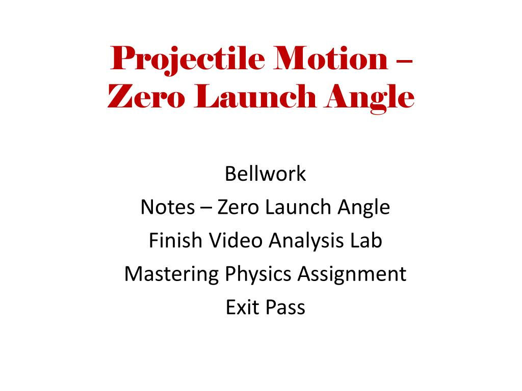 PPT - Projectile Motion – Zero Launch Angle PowerPoint