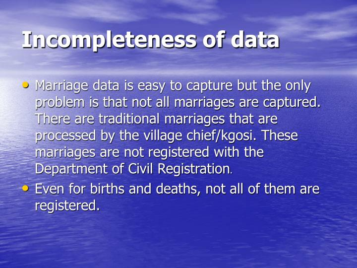 Incompleteness of data