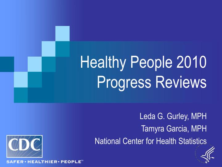 healthy people 2010 progress reviews n.