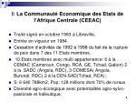 i la communaut economique des etats de l afrique centrale ceeac