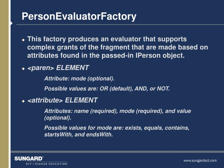 PersonEvaluatorFactory