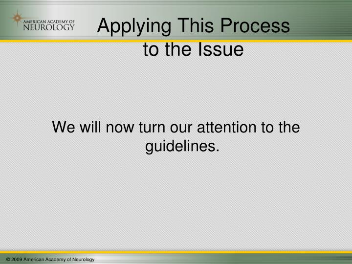 Applying This Process