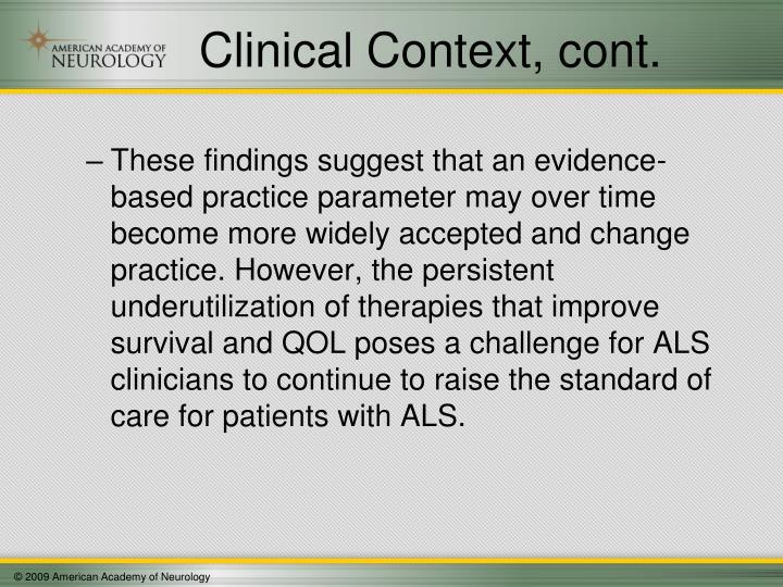 Clinical Context, cont.