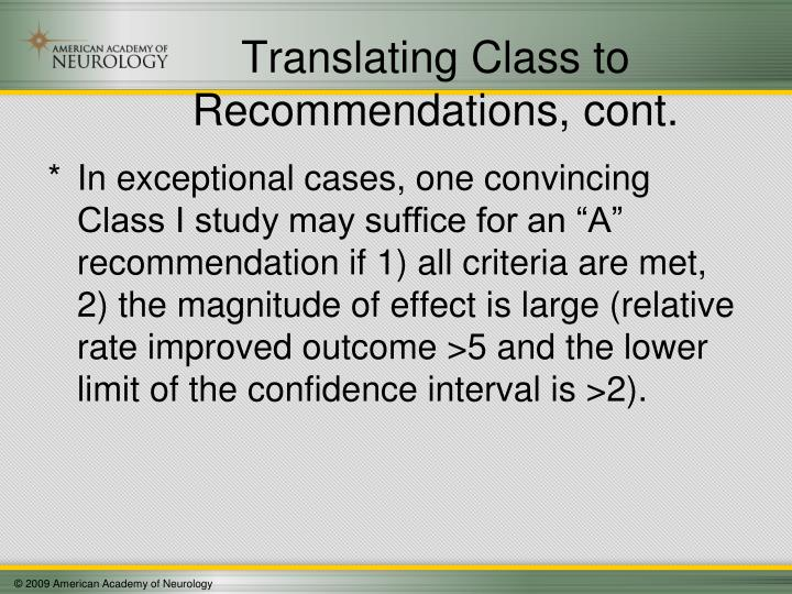 Translating Class to Recommendations, cont.