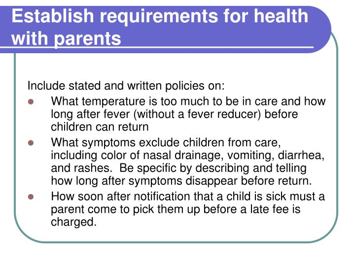 Establish requirements for health with parents