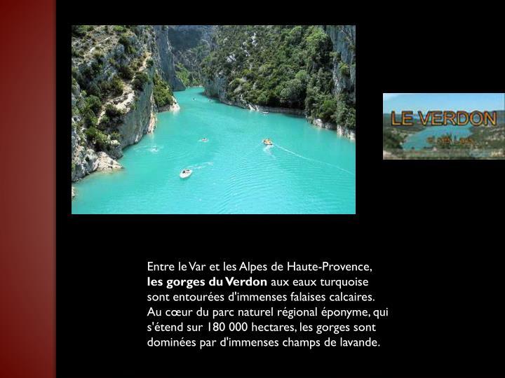 Entre le Var et les Alpes de Haute-Provence,