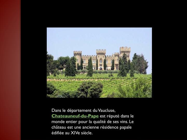 Dans le département du Vaucluse,