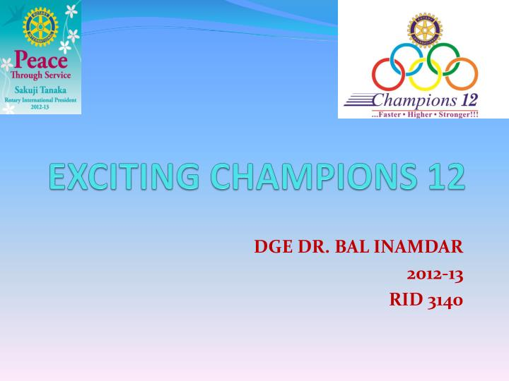 exciting champions 12