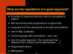 what are the ingredients of a good argument