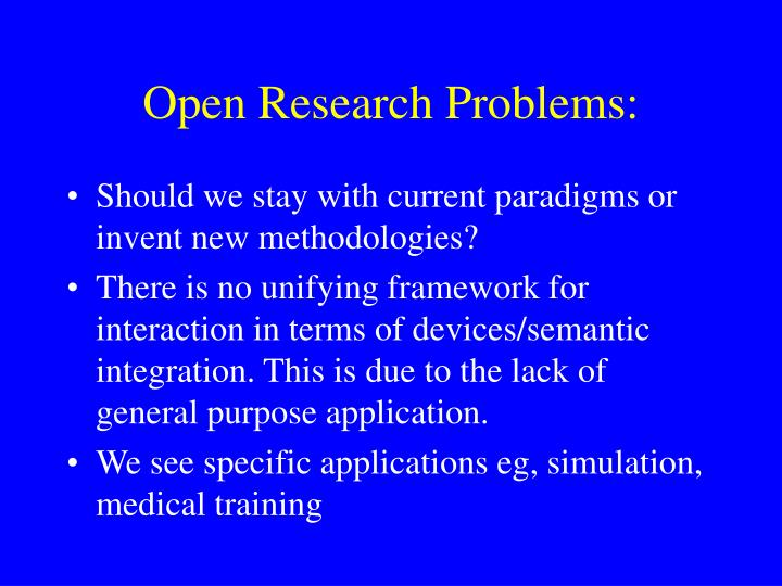 Open Research Problems: