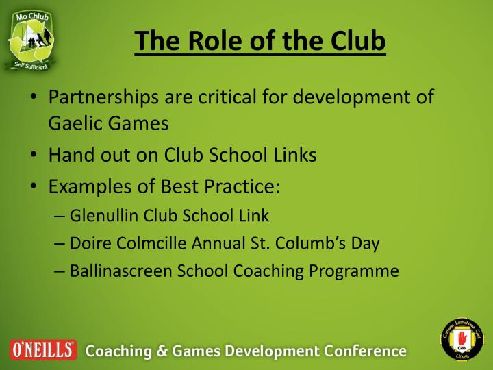 The Role of the Club