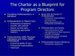 the charter as a blueprint for program directors