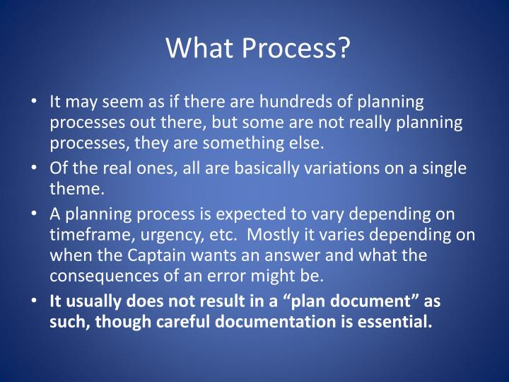 What Process?