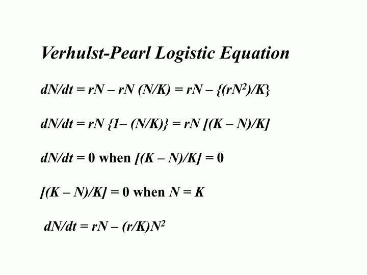Verhulst-Pearl Logistic Equation
