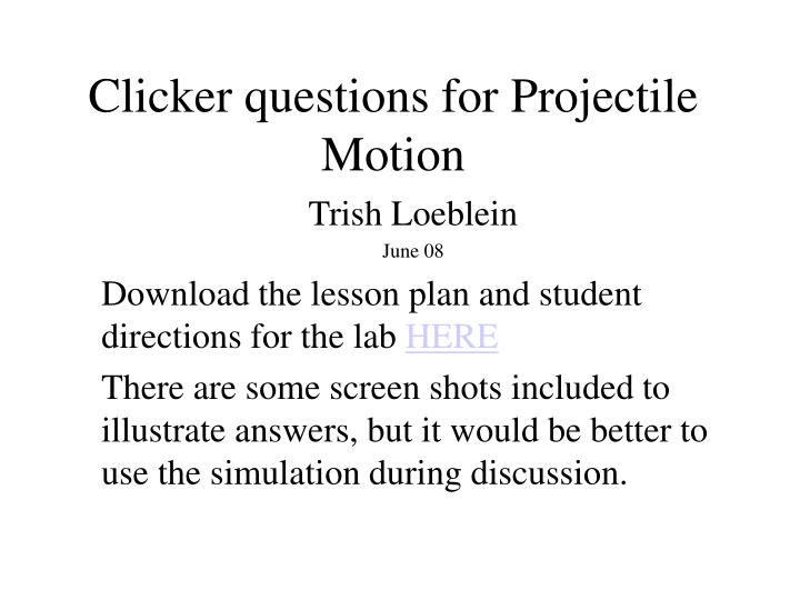 clicker questions for projectile motion n.