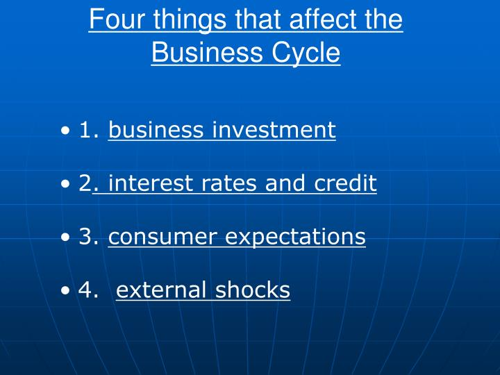 Four things that affect the business cycle
