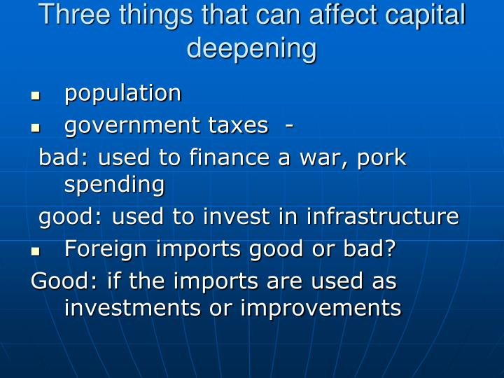 Three things that can affect capital deepening