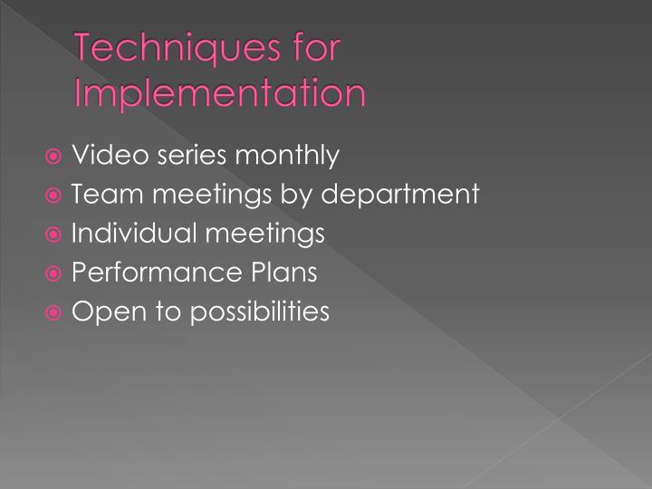 Techniques for Implementation