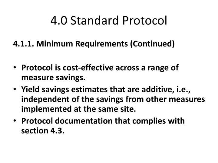 4.0 Standard Protocol