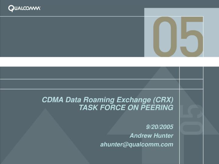 cdma data roaming exchange crx task force on peering n.