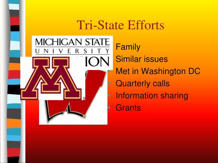 Tri-State Efforts