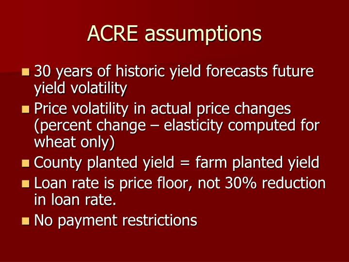 ACRE assumptions