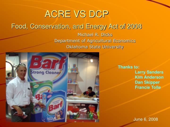 Acre vs dcp food conservation and energy act of 2008