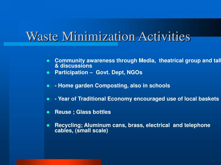 Waste Minimization Activities