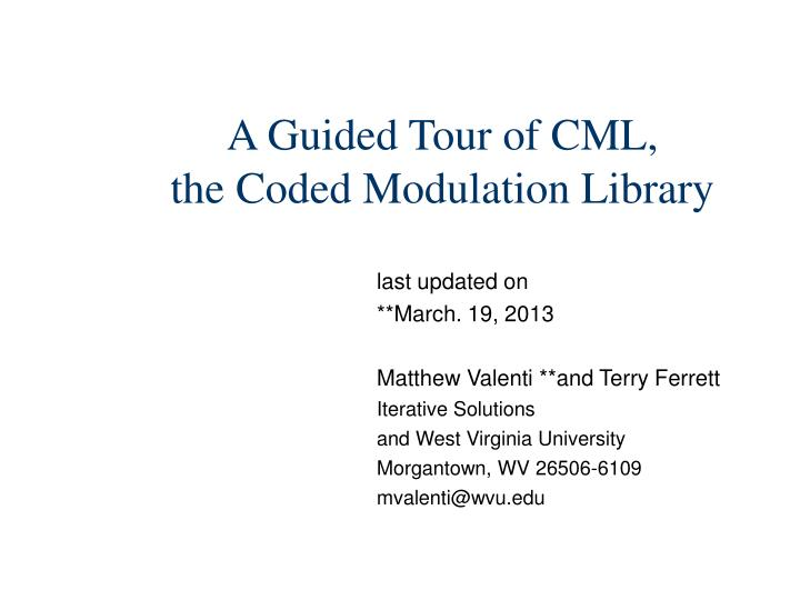 a guided tour of cml the coded modulation library n.