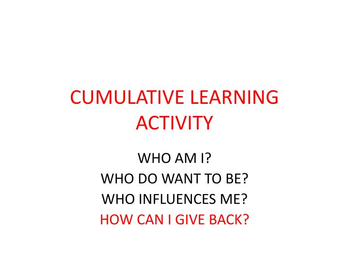cumulative learning activity n.