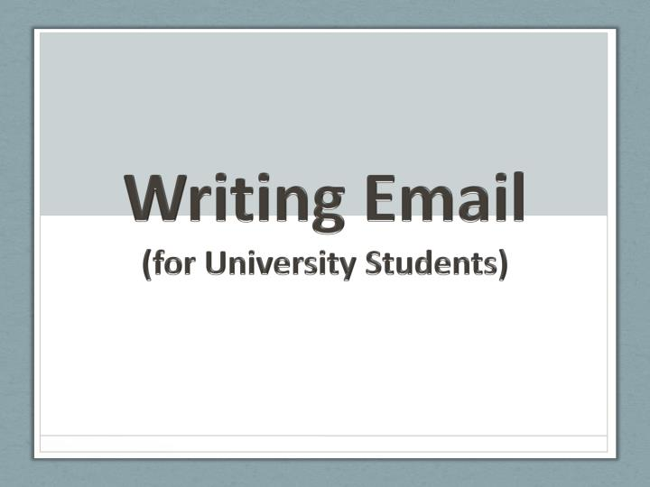 writing email for university students n.