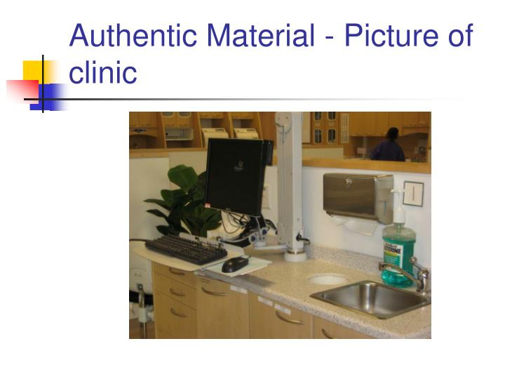 Authentic Material - Picture of clinic