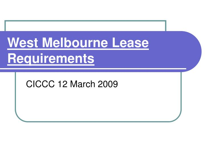 west melbourne lease requirements n.