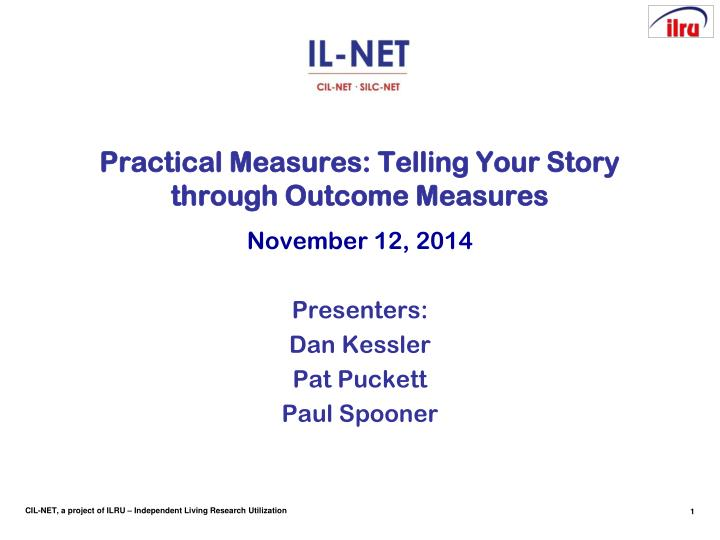 Practical measures telling your story through outcome measures