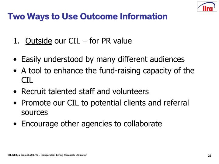 Two Ways to Use Outcome Information