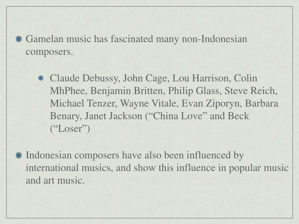 PPT   Chapter 15 Indonesian Gamelan Music Interlocking Rhythms ...