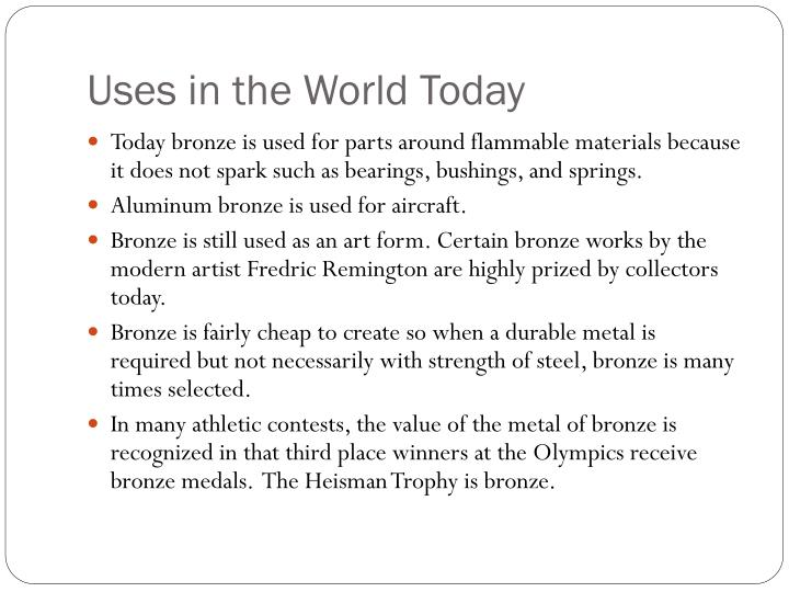 Uses in the World Today