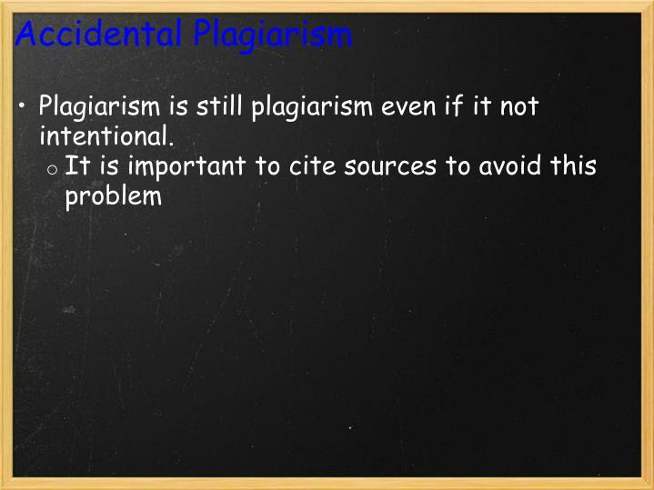 Accidental Plagiarism