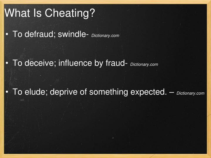 What Is Cheating?