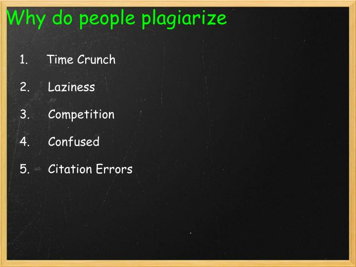 Why do peopleplagiarize