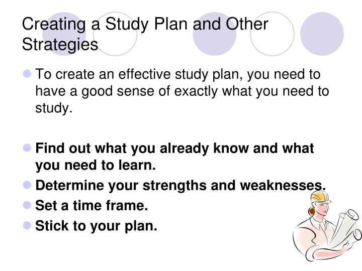 Creating a Study Plan and Other Strategies