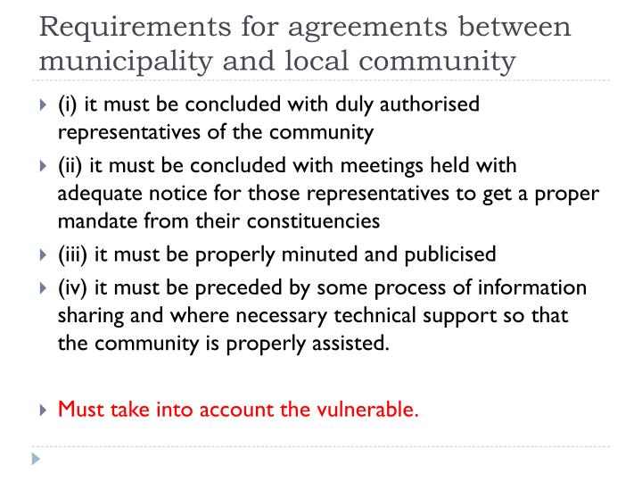 Requirements for agreements between municipality and local community