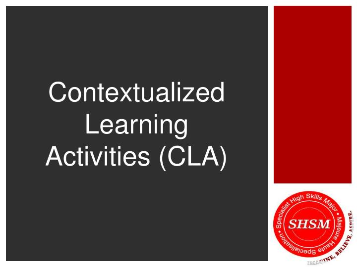 contextualized learning activities cla n.