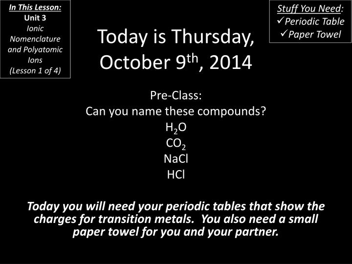 today is thursday october 9 th 2014 n.