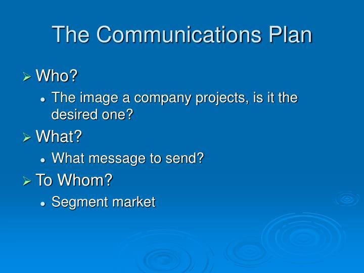 The Communications Plan